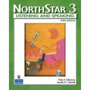 NorthStar, Listening and Speaking: WITH MyNorthStarLab Level 3 by Helen S. Solorzano