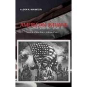 American Indians and World War II by Alison R. Bernstein
