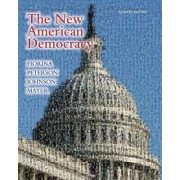 The New American Democracy by Morris P. Fiorina