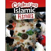 Celebrating Islamic Festivals by Liz Miles