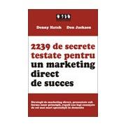 2239 de secrete testate pentru un marketing direct de succes .