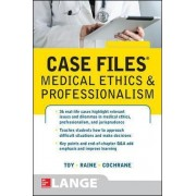 Case Files Medical Ethics and Professionalism by Eugene C. Toy