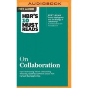 HBR's 10 Must Reads on Collaboration by Harvard Business Review
