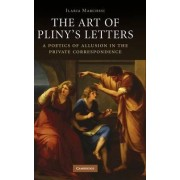 The Art of Pliny's Letters by Ilaria Marchesi