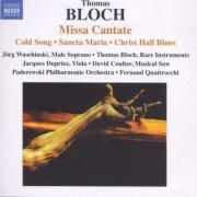 T. Bloch - Missa Cantate (0747313248971) (1 CD)