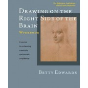 Drawing on the Right Side of the Brain Workbook: The Definitive, Updated 2nd Edition, Paperback
