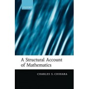 A Structural Account of Mathematics by Charles S. Chihara
