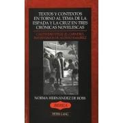 Textos y Contextos een Torno al Tema de la Espada y la Cruz En Tres Cronicas Novelescas by Norma Hernandez De Ross