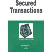 Secured Transactions in a Nutshell by Richard Hagedorn