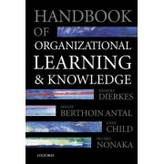 Handbook of Organizational Learning and Knowledge by Meinolf Dierkes