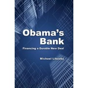 Obama's Bank by Michael Likosky