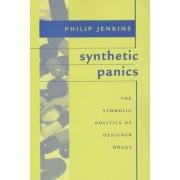 Synthetic Panics by Philip Jenkins