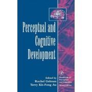 Perceptual and Cognitive Development by Rochel Gelman