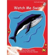 Watch Me Swim: Level 1 by Pam Holden