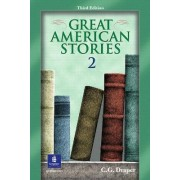 Great American Stories: Bk.2 by C. G. Draper