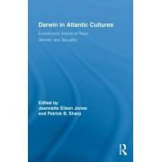 Darwin in Atlantic Cultures by Jeannette Eileen Jones
