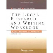 The Legal Research and Writing Workbook by Andrea B Yelin