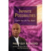 Infinite Possibilities by Philip Guy Rochford