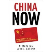 China Now by N. Mark Lam