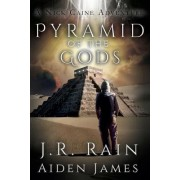 Pyramid of the Gods by J R Rain
