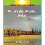 What's the Weather Today?-Pbk by Allan Fowler