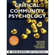 Critical Community Psychology by Carolyn Kagan