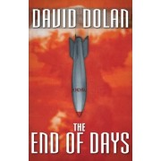 The End of Days by David Dolan