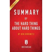 Summary of the Hard Thing about Hard Things by Instaread Summaries