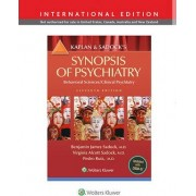 Kaplan and Sadock's Synopsis of Psychiatry: Behavioral Science/Clinical Psychiatry by Benjamin Sadock