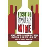 Decoding Italian Wine by Andrew Cullen
