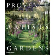 Provence * Artists * Gardens by Julia Droste-Hennings