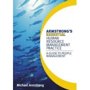 Armstrong's Essential Human Resource Management Practice by Michael Armstrong
