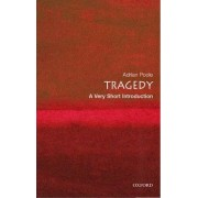 Tragedy: A Very Short Introduction by Adrian Poole
