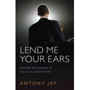 Lend Me Your Ears by Antony Jay