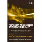 The Theory and Practice of Innovation Policy by Ruud E. Smits