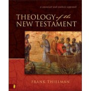 Theology of the New Testament by Frank S. Thielman