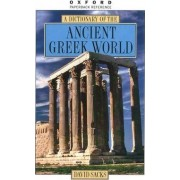 A Dictionary of the Ancient Greek World by David Sacks