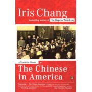 The Chinese in America by Iris Chang