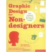 Graphic Design for Non-designers by Tony Seddon