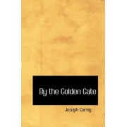 By the Golden Gate by Joseph Carey