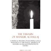 The Tawasin of Mansur Al-Hallaj, in Verse by Jabez L Van Cleef