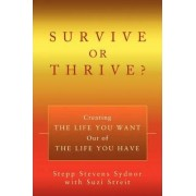 Survive or Thrive? by Stepp Stevens Sydnor