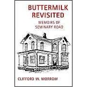Buttermilk Revisited: Memoirs Of Seminary Road