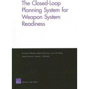 The Closed-Loop Planning System for Weapon System Readiness by Richard Hillestad