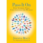 Five Stories That Can Change the World by Joanna R. Macy