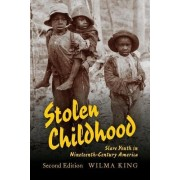 Stolen Childhood, Second Edition by Wilma King