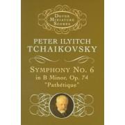 Symphony No.6 in B Minor OP 74 by P. I. Chaikovskii