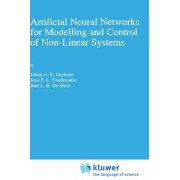 Artificial Neural Networks for Modelling and Control of Non-Linear Systems by Johan A. K. Suykens