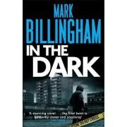 In the Dark: v. 8 by Mark Billingham