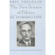 The New Science of Politics by Eric Voegelin